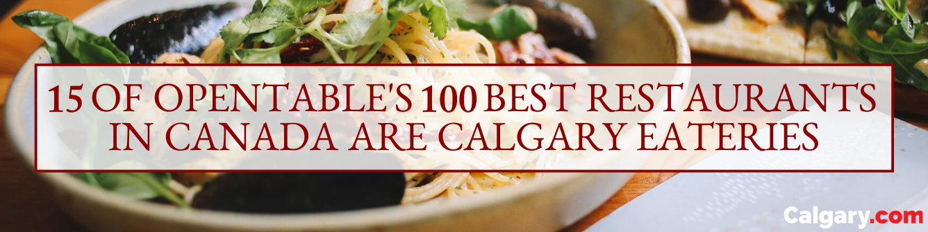 The Best Restaurants in Calgary