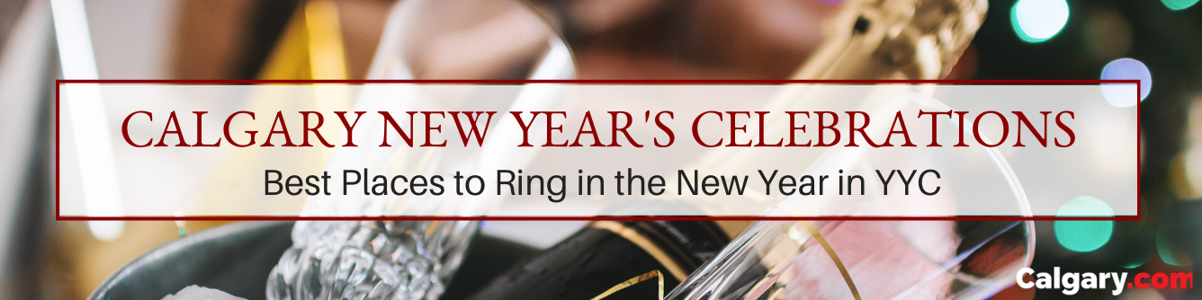 New Year's Eve & New Year's Day Events in Calgary