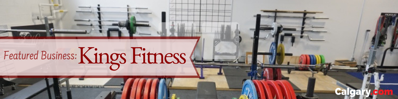 Business Spotlight: Kings Fitness Calgary